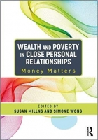 Wealth and Poverty in Close Personal Relationships: Money Matters