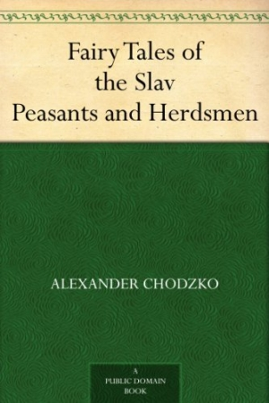 Download Fairy Tales of the Slav Peasants and Herdsmen free book as pdf format