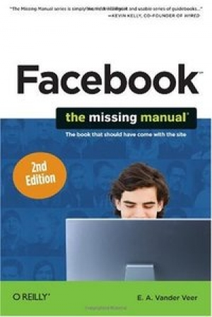 Download Facebook: The Missing Manual, 2nd Edition free book as pdf format