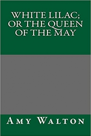 Download White Lilac or the Queen of the May free book as pdf format