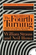 Book The Fourth Turning: What the Cycles of History Tell Us About America's Next Rendezvous with Destiny free