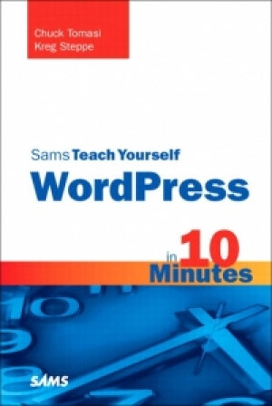 Download Sams Teach Yourself WordPress in 10 Minutes free book as pdf format