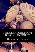 Book The Creature from Beyond Infinity free