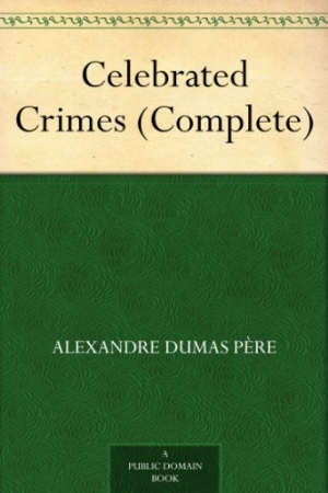 Download Celebrated Crimes (Complete) free book as epub format