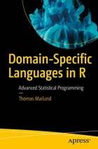 Book Domain-Specific Languages in R: Advanced Statistical Programming free