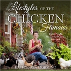 Book Lifestyles of the Chicken Famous: Pretty Pets in The Chicken Chick's Backyard free