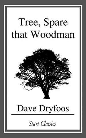 Download Tree, Spare that Woodman free book as epub format