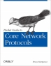Book Packet Guide to Core Network Protocols free