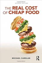 The Real Cost of Cheap Food (Routledge Studies in Food, Society and the Environment)