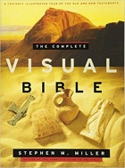 The Complete Visual Bible by Stephen M. Miller (2011-04-01)