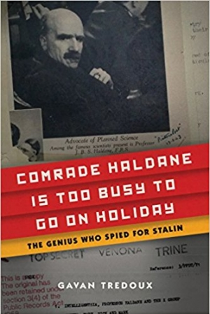 Download Comrade Haldane Is Too Busy to Go on Holiday: The Genius Who Spied for Stalin free book as epub format