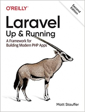 Download Laravel: Up & Running: A Framework for Building Modern PHP Apps free book as pdf format
