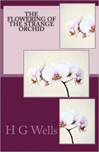 Book The Flowering of the Strange Orchid free
