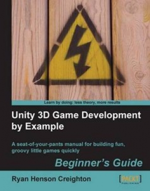 Download Unity 3D Game Development by Example Beginner's Guide free book as pdf format