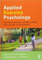 Book Applied Exercise Psychology: The Challenging Journey from Motivation to Adherence free