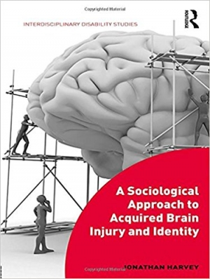 Download A Sociological Approach to Acquired Brain Injury and Identity free book as pdf format