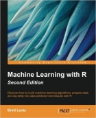 Machine Learning with R, Second Edition
