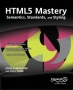 Book HTML5 Mastery: Semantics, Standards, and Styling free