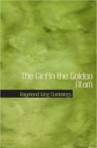 The Girl in the Golden Atom