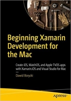 Book Beginning Xamarin Development for the Mac free