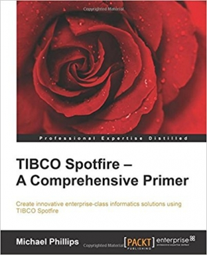 Download TIBCO Spotfire: A Comprehensive Primer free book as pdf format
