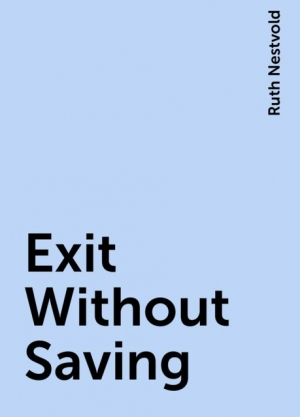 Download Exit Without Saving free book as epub format