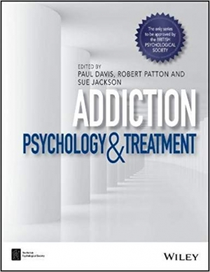 Download Addiction: Psychology and Treatment (BPS Textbooks in Psychology) free book as pdf format