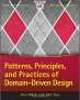 Book Patterns, Principles And Practices Of Domain-driven Design free
