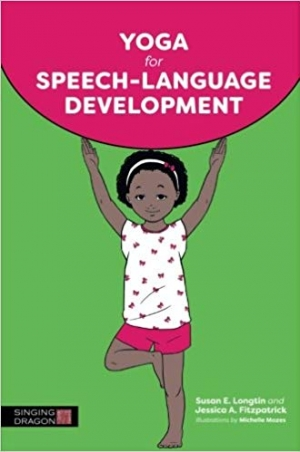 Download Yoga for Speech-Language Development free book as pdf format