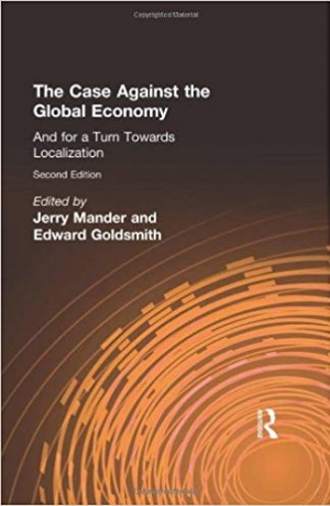 Download The Case Against the Global Economy: And for a Turn Towards Localization free book as epub format