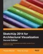 SketchUp 2014 for Architectural Visualization, 2nd Edition
