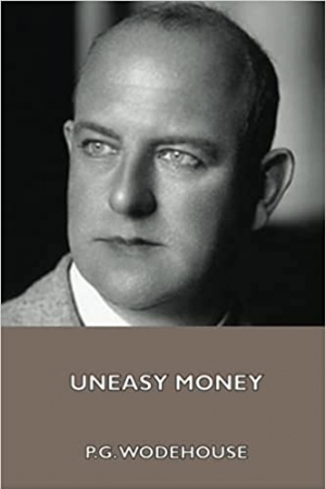 Download Uneasy Money free book as pdf format