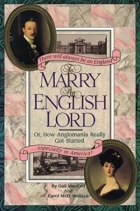 Book To Marry an English Lord: Or How Anglomania Really Got Started free