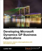 Book Developing Microsoft Dynamics GP Business Applications free