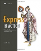 Book Express in Action: Writing, building, and testing Node.js applications free