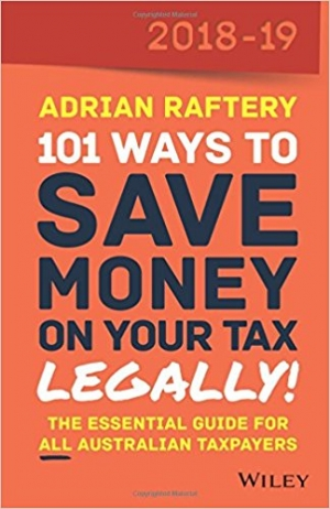 Download 101 Ways To Save Money on Your Tax - Legally! 2018-2019 free book as epub format