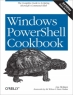 Book Windows PowerShell Cookbook, 3rd Edition free