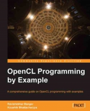 Download OpenCL Programming by Example free book as pdf format