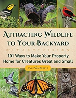 Download Attracting Wildlife to Your Backyard: 101 Ways to Make Your Property Home for Creatures Great and Small free book as epub format