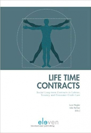 Download Life Time Contracts: Social Long-term Contracts in Labour, Tenancy and Consumer Credit Law free book as pdf format