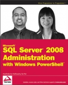 Book Microsoft SQL Server 2008 Administration with Windows PowerShell free