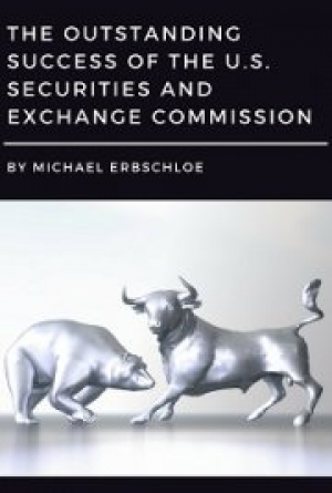 Download The Outstanding Success of the U.S. Securities and Exchange Commission free book as pdf format