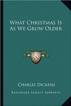 Book What Christmas Is As We Grow Older free