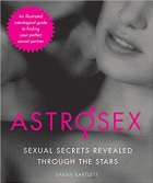 Book Astrosex: Sexual Secrets Revealed through the Stars free