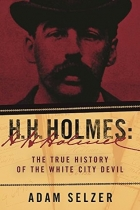 Book H. H. Holmes: The True History of the White City Devil free