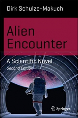 Download Alien Encounter: A Scientific Novel (Science and Fiction) free book as pdf format