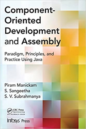 Download Component- Oriented Development and Assembly: Paradigm, Principles, and Practice using Java free book as pdf format