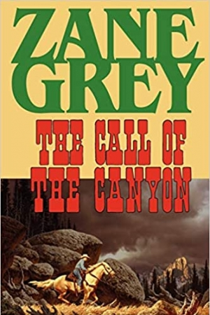 Download The Call of the Canyon free book as pdf format