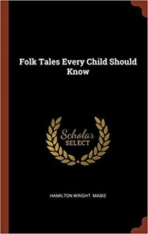 Download Folk Tales Every Child Should Know free book as pdf format