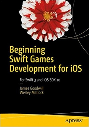 Download Beginning Swift Games Development for iOS free book as pdf format